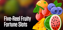 5-Reel Fruity Slots